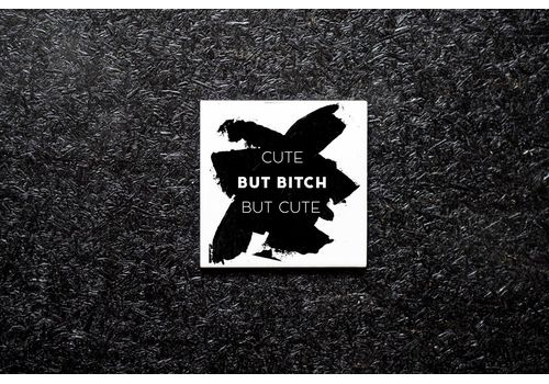"зображення 1 - Підставка Carambol-shop ""Cute but bitch but cute"" 10х10"