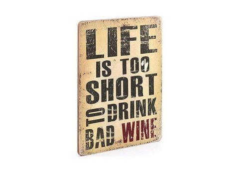 "зображення 1 - Постер ""Life is too short  to drink bad wine"""