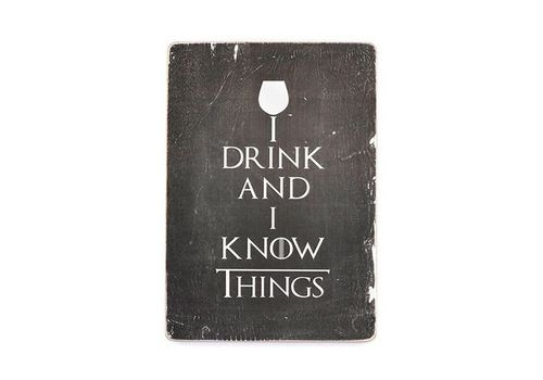 зображення 1 - Постер Game of Thrones. I drink and I know things